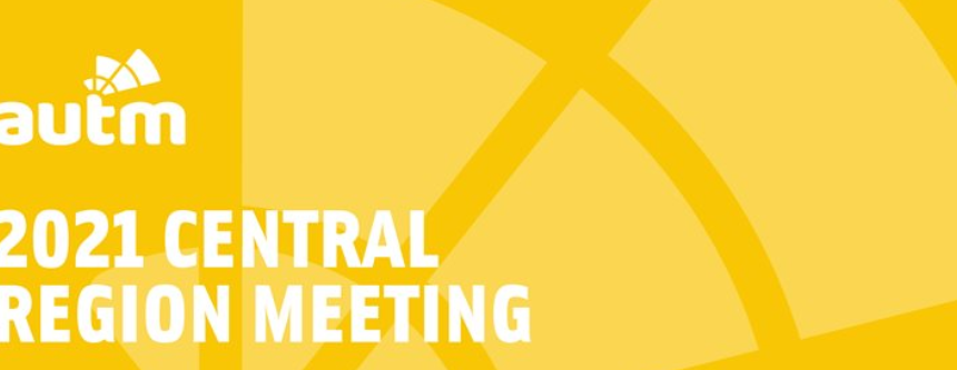 AUTM Central Region Meeting 2021